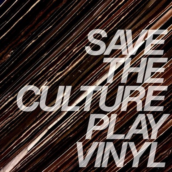 SAVE THE CULTURE PLAY VINYL