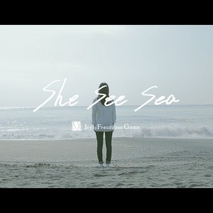 Ivy to Fraudulent Game / she see sea [music video]